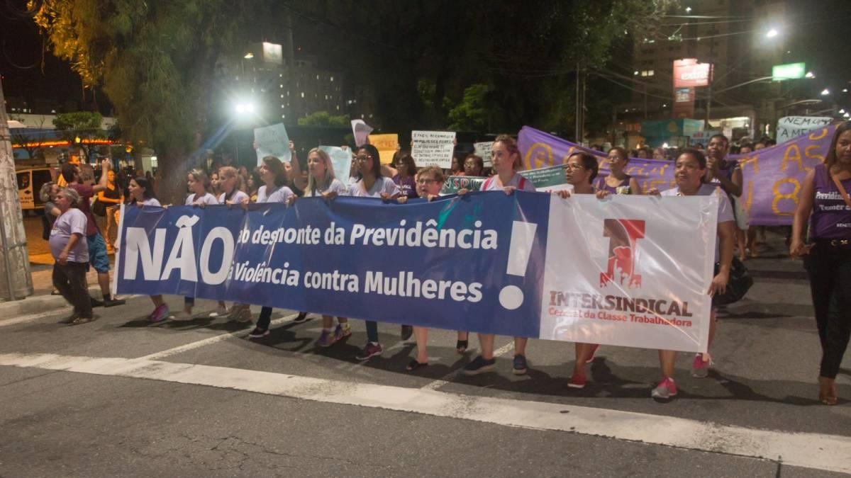 8 de março: Fim da violência contra a mulher e o desmonte da previdência
