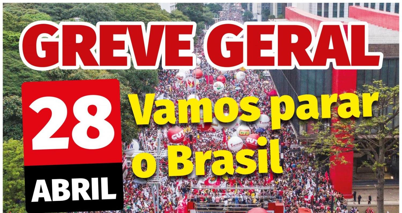 Centrais confirmam que o 28 de abril entrará para a história do País