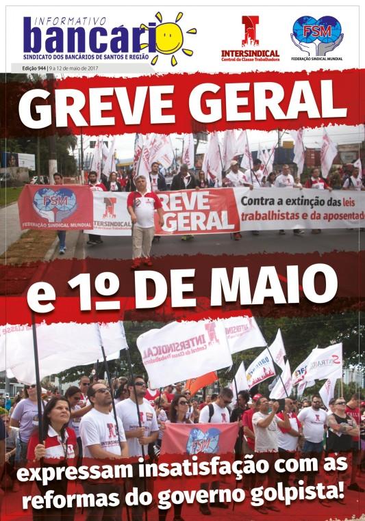 Greve Geral e 1º de maio expressam insatisfação com reformas do governo