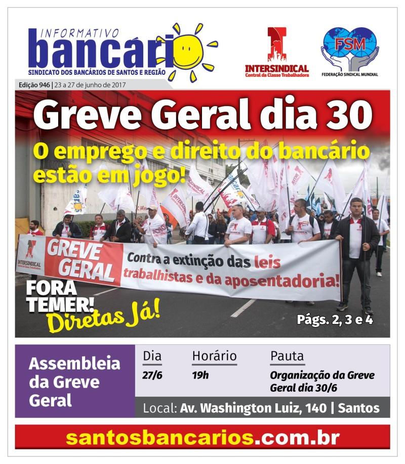 Greve Geral dia 30 - O emprego e direito do bancário estão em jogo