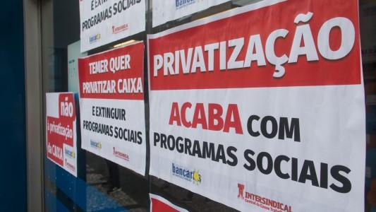 Temer quer cortar aporte da Caixa para privatizá-la