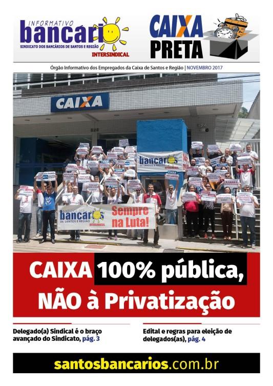 Caixa 100% pública, Não à Privatização