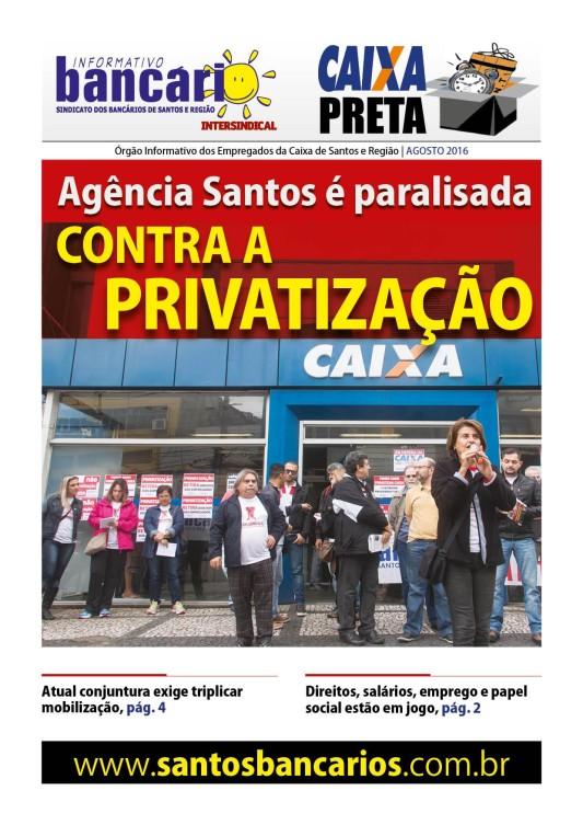 Agência Santos é paralisada contra a privatização