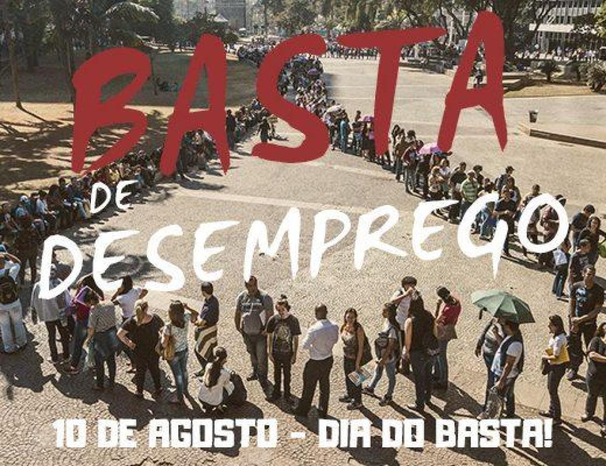 10 de agosto, DIA DO BASTA!