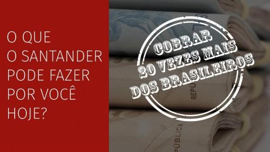 Santander é exemplo de que bancos tem mais vantagens no Brasil