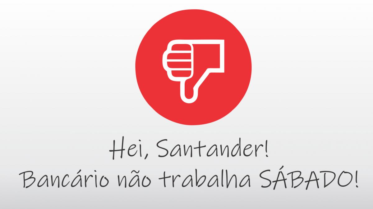 Debate com Santander termina sem avanços