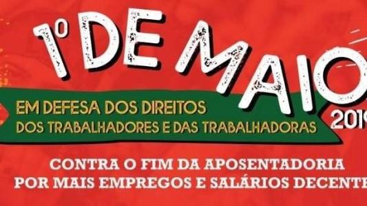 1º de maio é dia dos Trabalhadores e das Trabalhadoras