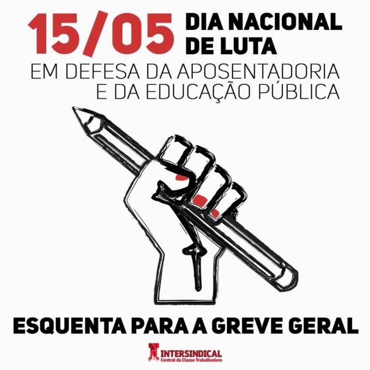 15M: Dia Nacional de Luta em Defesa da Aposentadoria e da Educação Pública