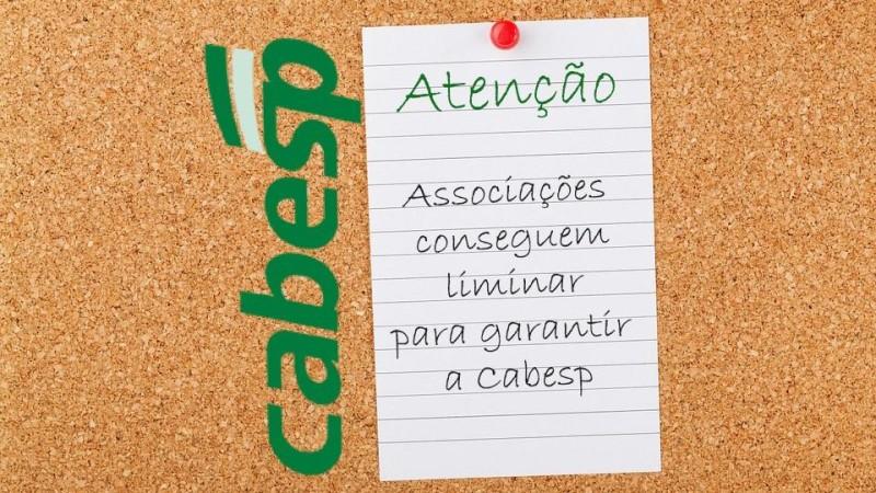 Associações conseguem liminar para garantir a Cabesp