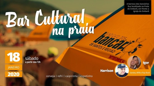 Bar Cultural de verão agita barraca de praia do Sindicato dia 18
