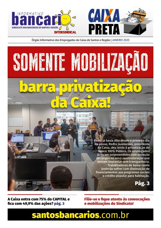Somente mobilização barra privatização  da Caixa!