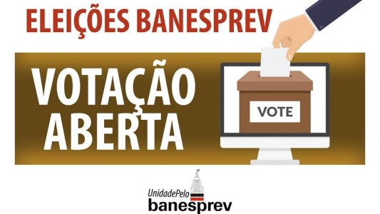 Eleições Banesprev: Votação já começou