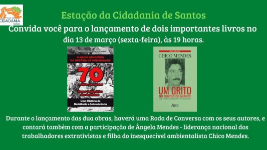 Lançamento de dois importantes livros na Estação da Cidadania