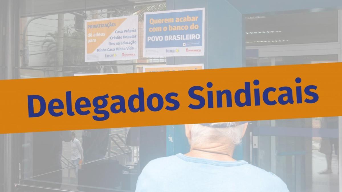 Suspensas as eleições para delegados sindicais da Caixa Econômica Federal