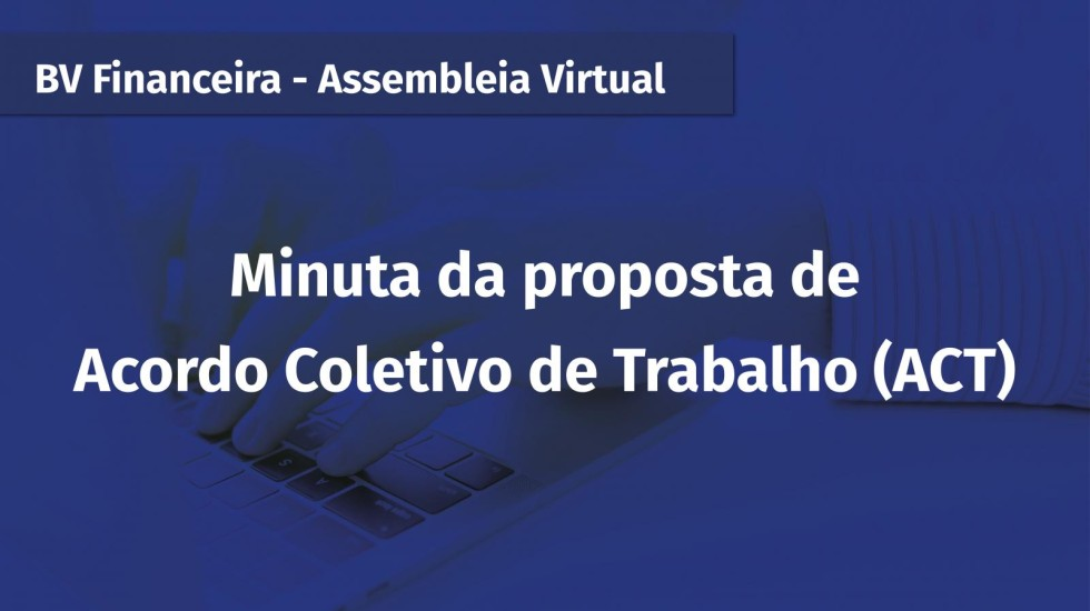 [BV Financeira: Veja a minuta da proposta de ACT - COVID 19]
