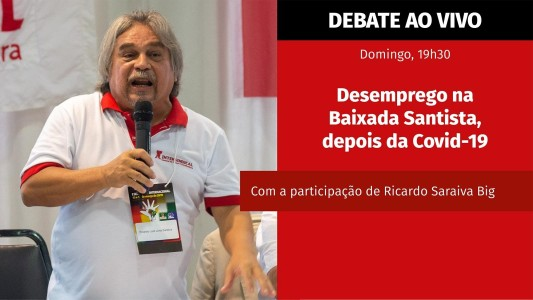 Debate ao Vivo: Desemprego na Baixada Santista, depois da Covid-19