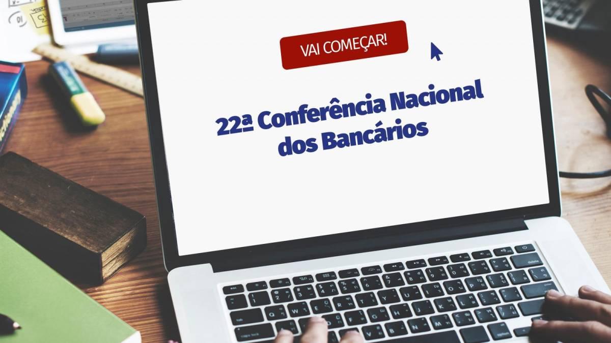 22ª Conferência Nacional dos Bancários inicia nesta sexta e sábado