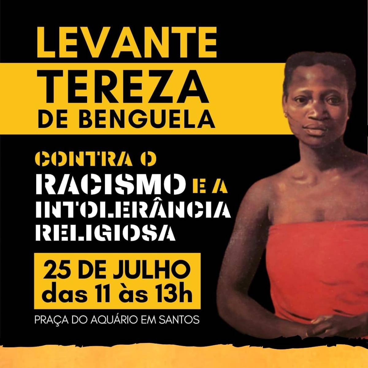 Levante Tereza de Benguela: Baixada Santista contra o Racismo e a Intolerância Religiosa