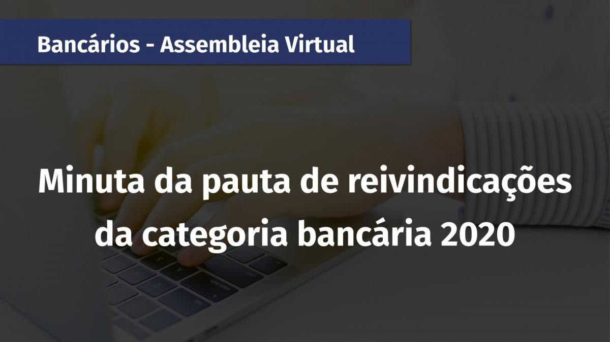 MINUTA DA PAUTA DE REIVINDICAÇÕES DA CATEGORIA BANCÁRIA 2020