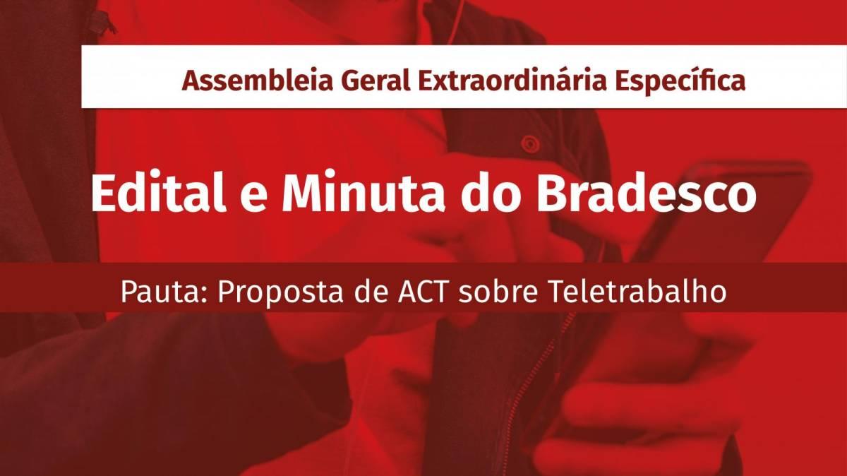 Atenção Funcionários Bradesco: Assembleia Extraordinária Específica sobre Teletrabalho