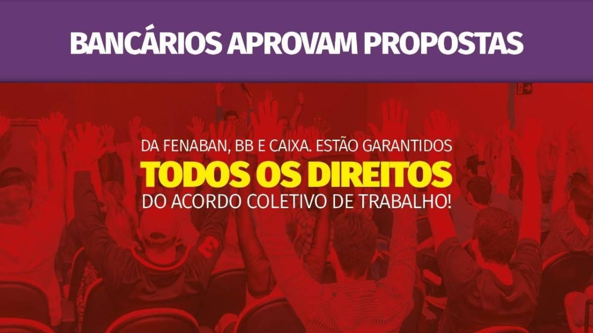 Bancários aprovam propostas e garantem direitos da CCT até 2021