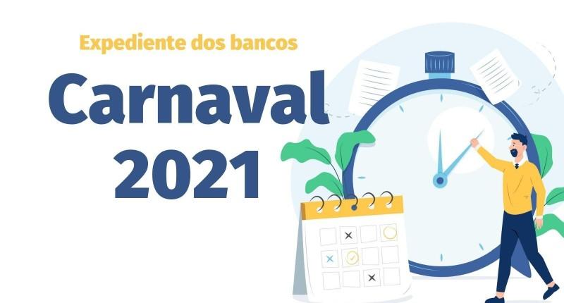 Carnaval 2021: Veja o horário de funcionamento das agências bancárias