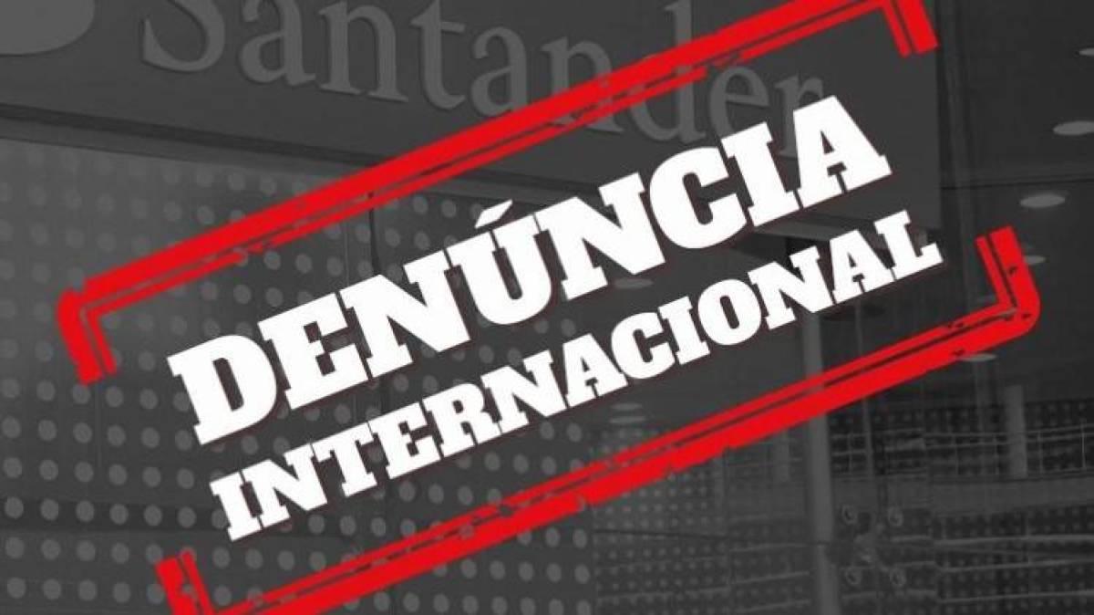 Movimento sindical denuncia à Comissão Europeia desrespeitos do Santander aos trabalhadores brasileiros