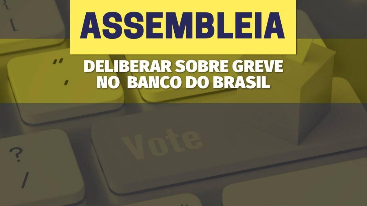 Nesta sexta, 5/2, tem assembleia para deliberar greve no Banco do Brasil