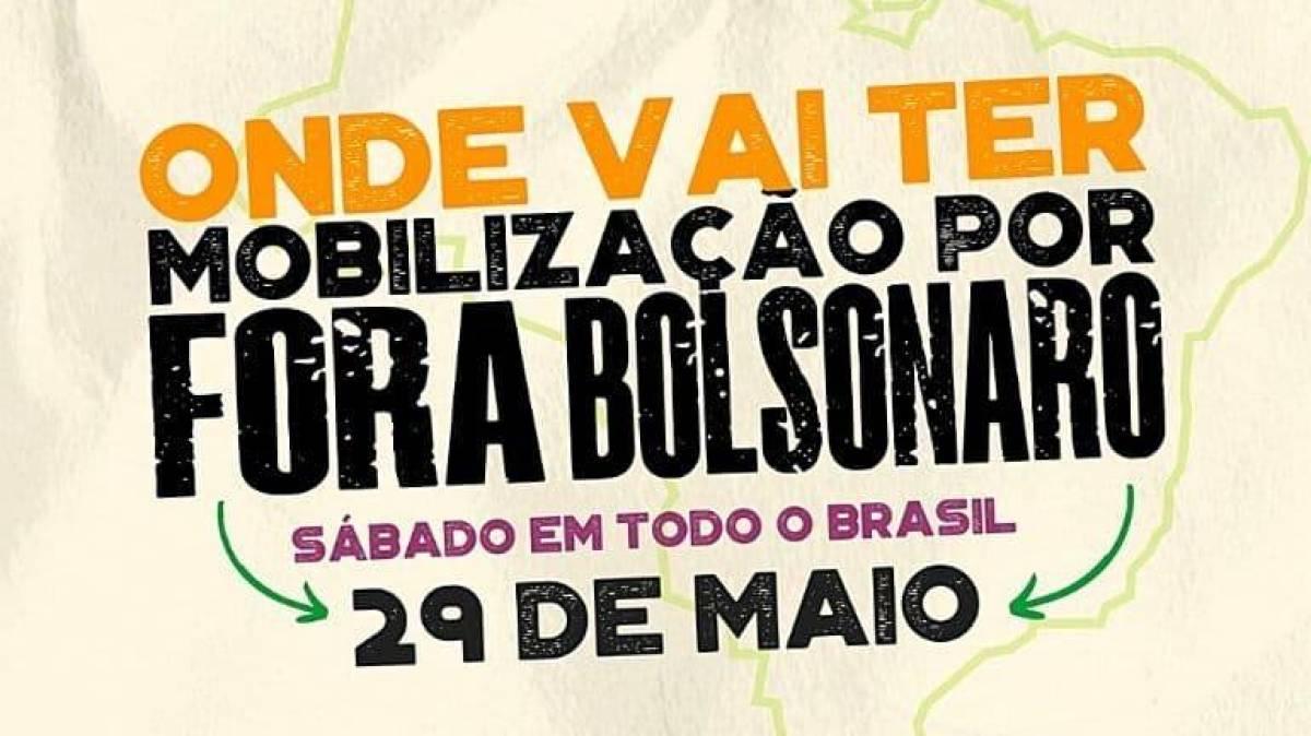 Fora Bolsonaro! Atos acontecem neste sábado (29) em todo o Brasil