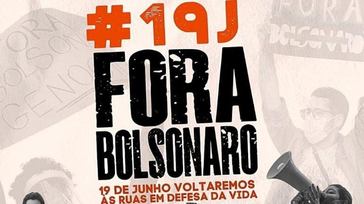 Neste sábado, 19 de junho, é o povo mobilizado pelo Fora Bolsonaro!