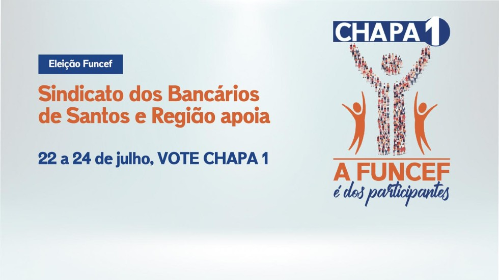 [Funcef: Sindicato apoia Chapa 1 Eleição entre 22 e 24 de julho]