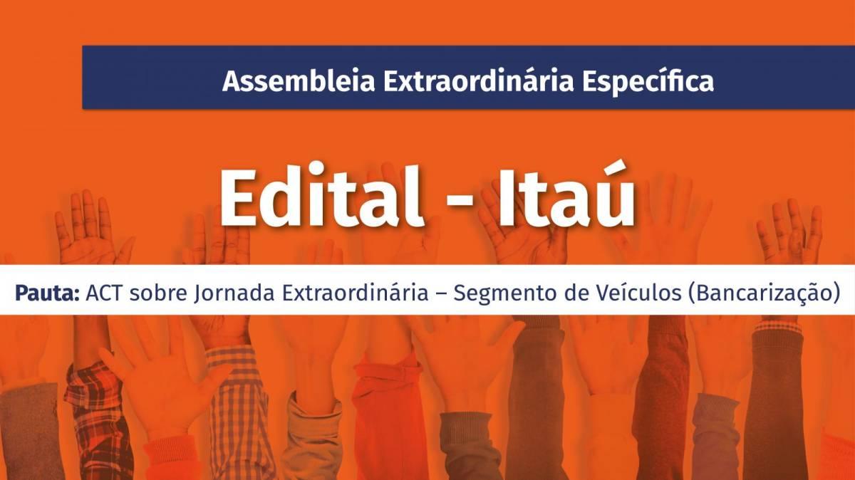 Assembleia extraordinária do Itaú - Segmento Veículos acontece dia 1º/9