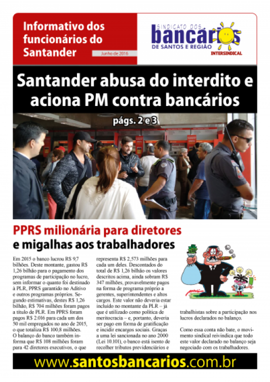 Santander abusa do interdito e aciona PM contra bancários