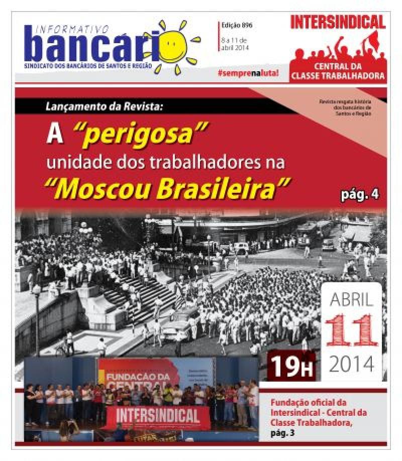 Lançamento da revista: A 'perigosa' unidade dos trabalhadores na 'Moscou Brasileira'