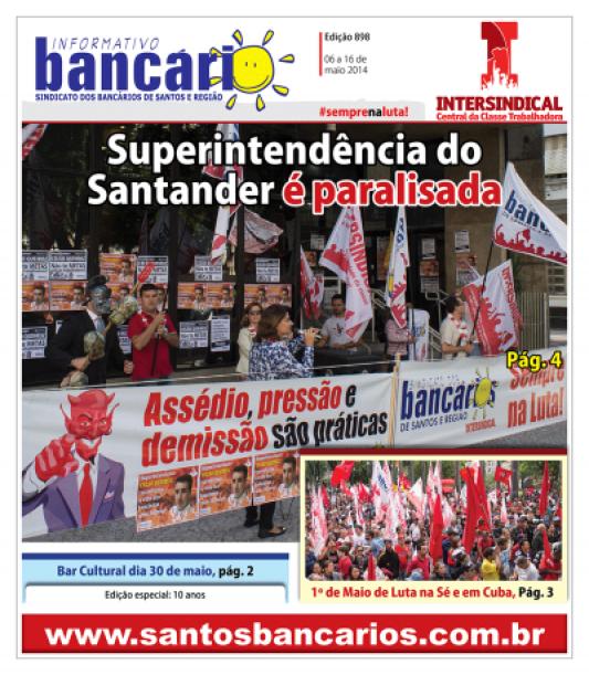 Superintendência do Santander é paralisada