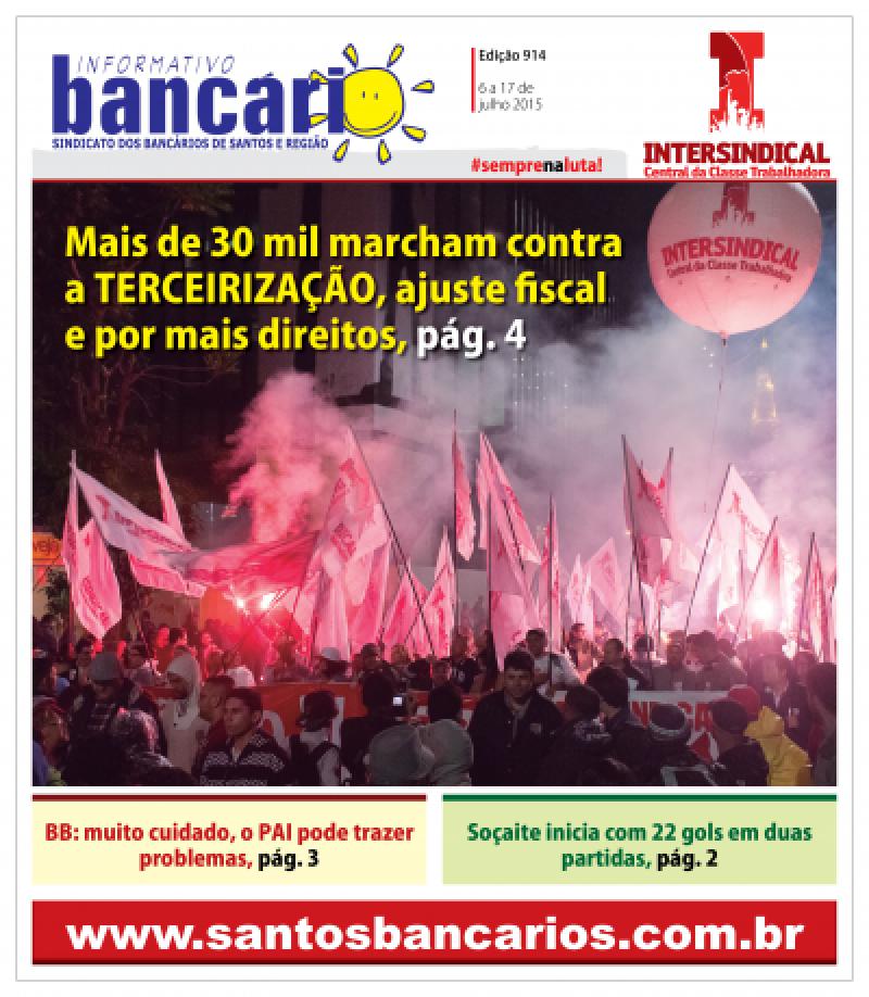 Mais de 30 mil marcham contra a Terceirização, ajuste fiscal