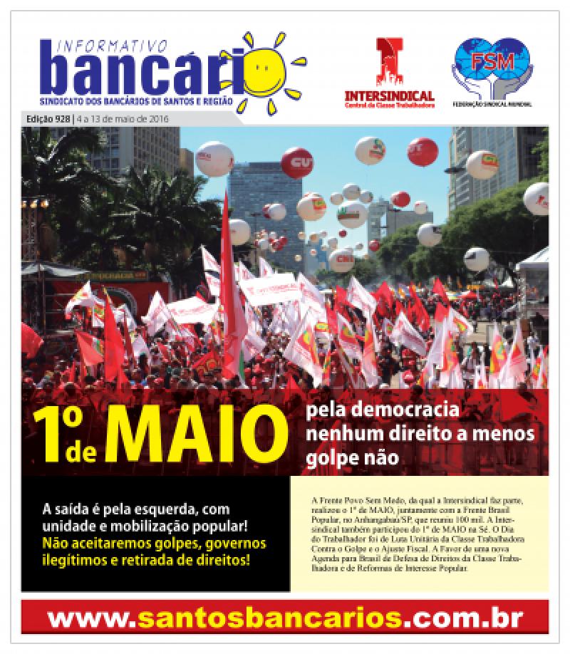 1º de maio: pela democracia, nenhum direito a menos, golpe não