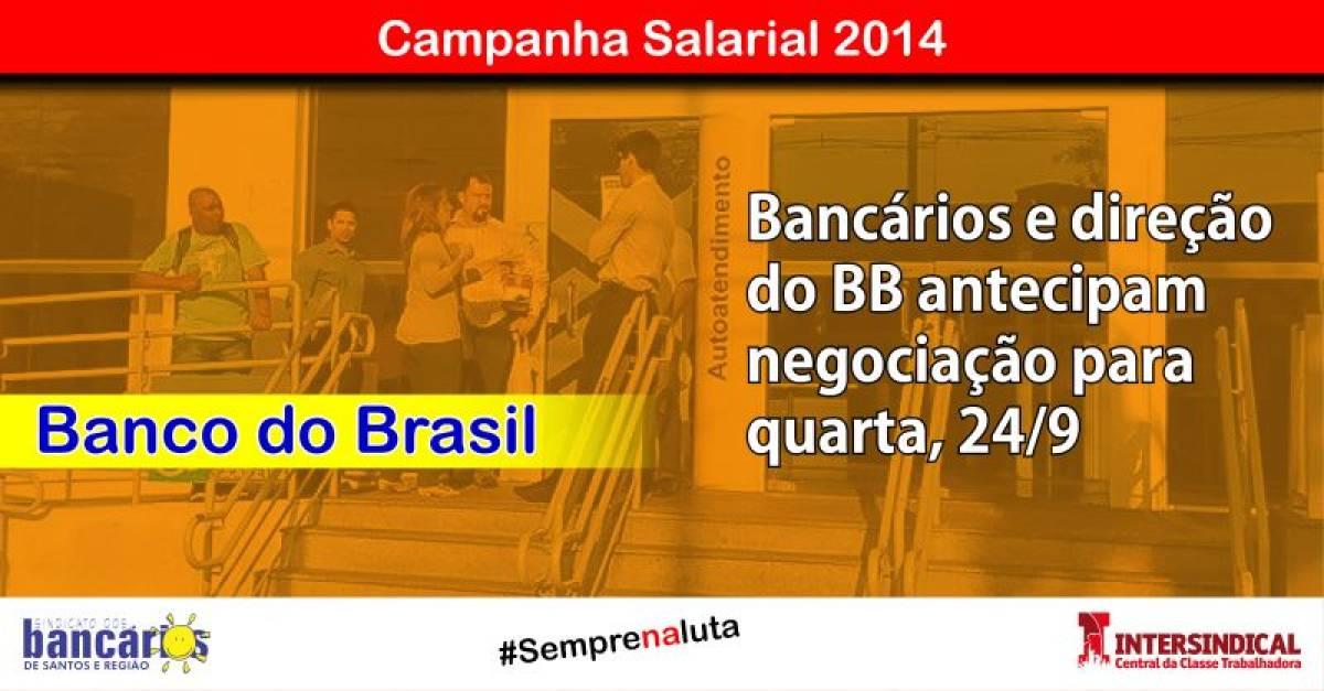 Bancários e direção do BB antecipam negociação específica para quarta, 24