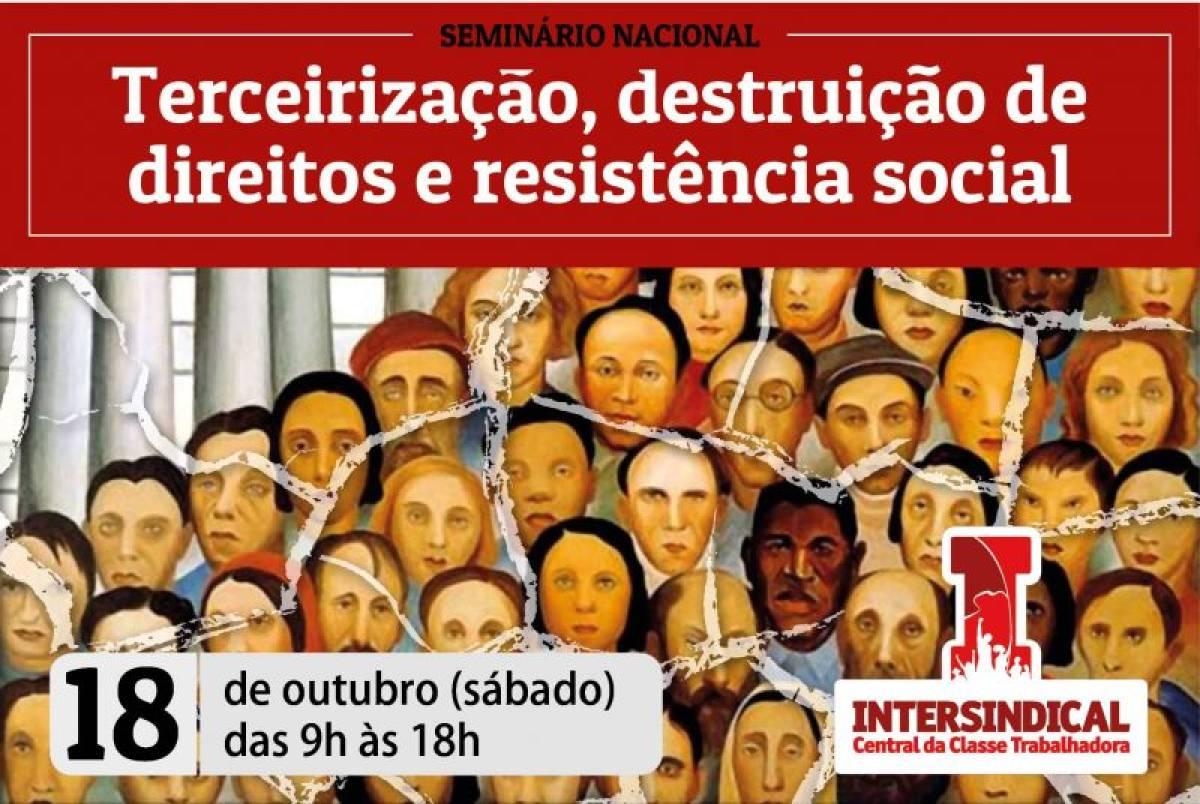 Acompanhe ao vivo o Seminário Nacional da Intersindical