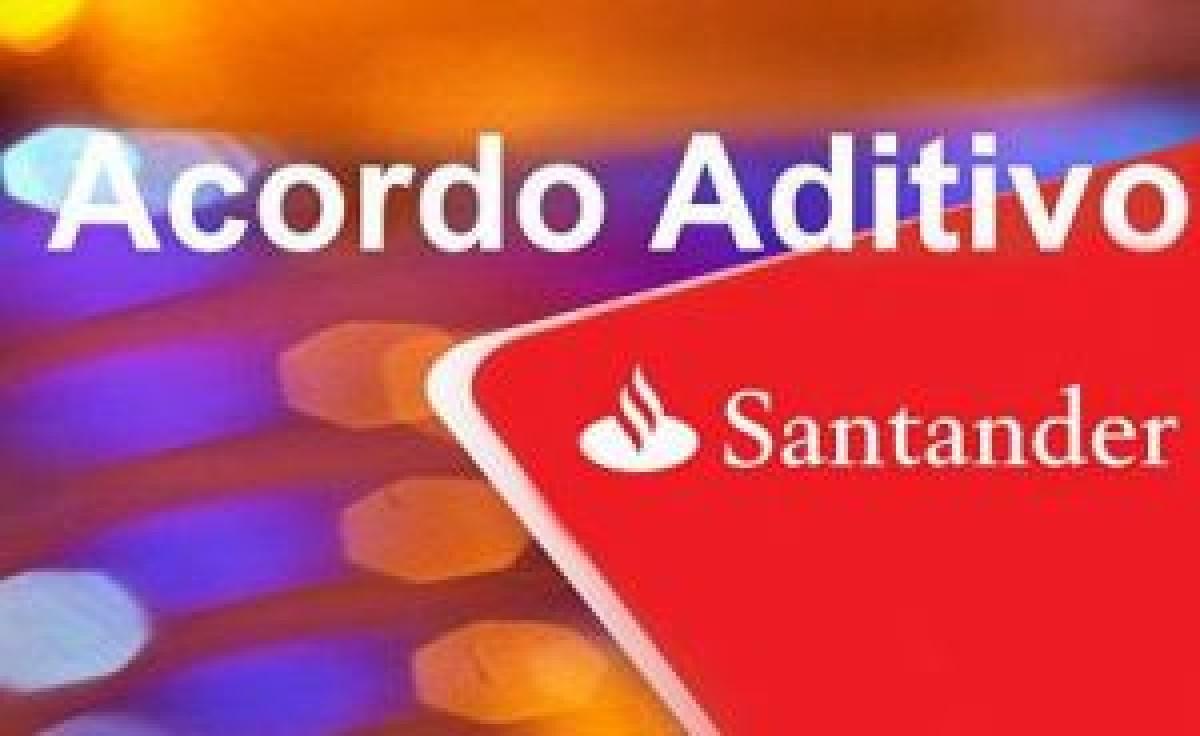 Santander: Bancários  aprovam acordo aditivo e proposta de PPRS