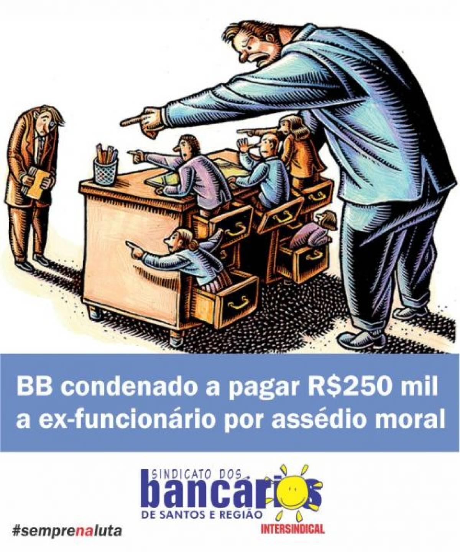 TST condena banco a pagar R$ 250 mil a ex-funcionário por assédio moral