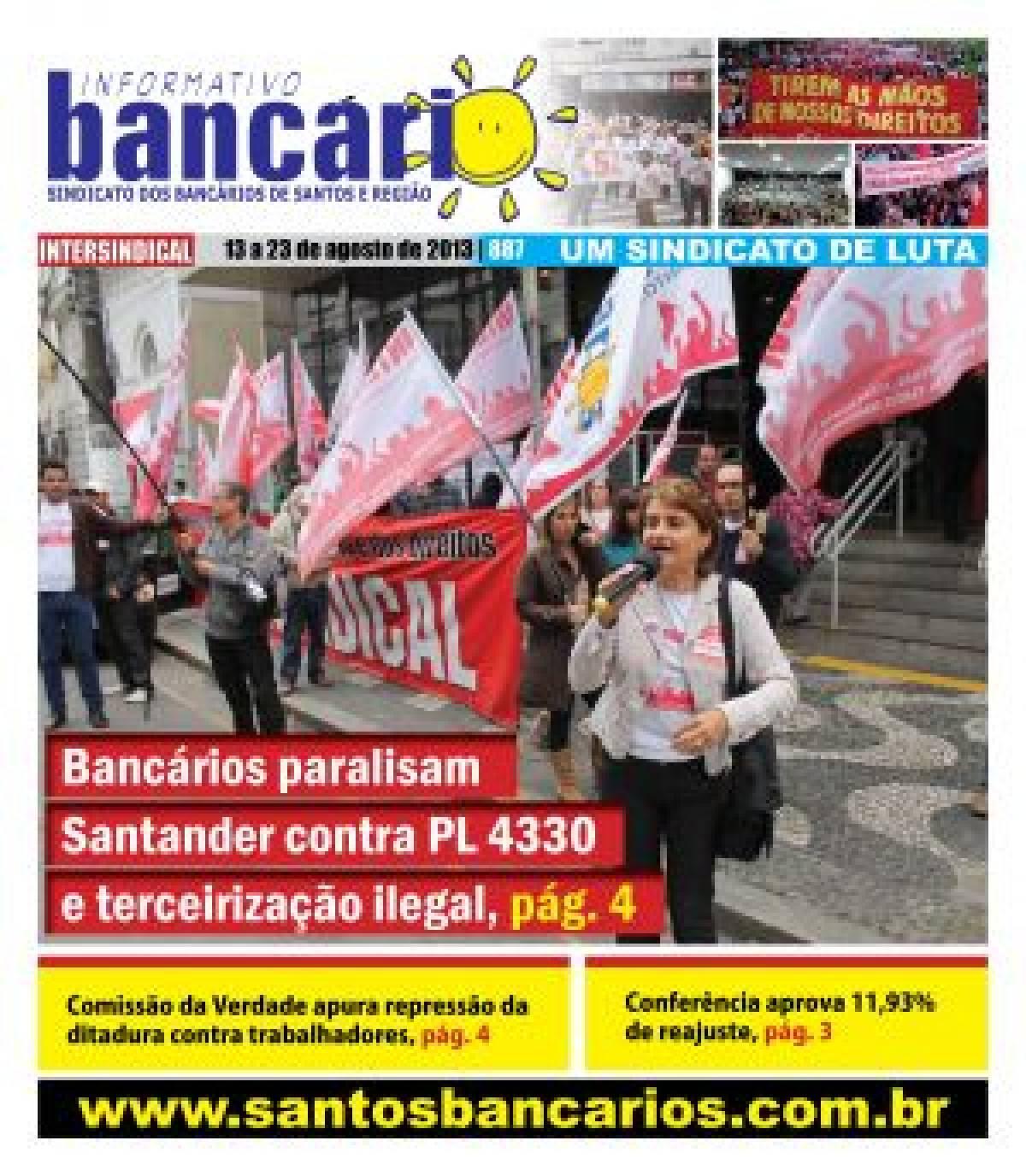 Bancários paralisam Santander contra o PL 4330 e terceirização ilegal