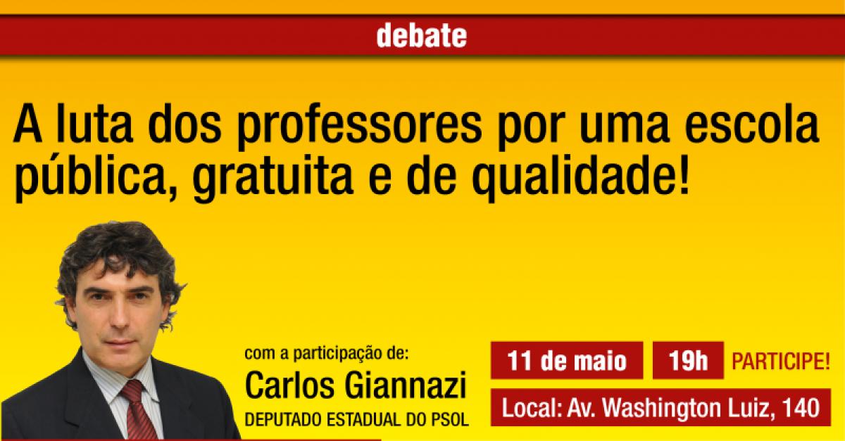 Deputado Giannazi fará debate com professores em Santos