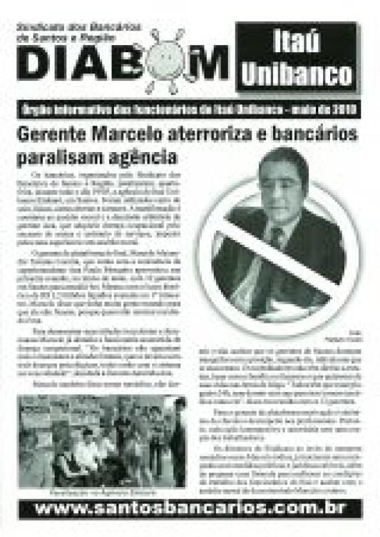 Gerente Marcelo aterroriza e bancários paralisam agência