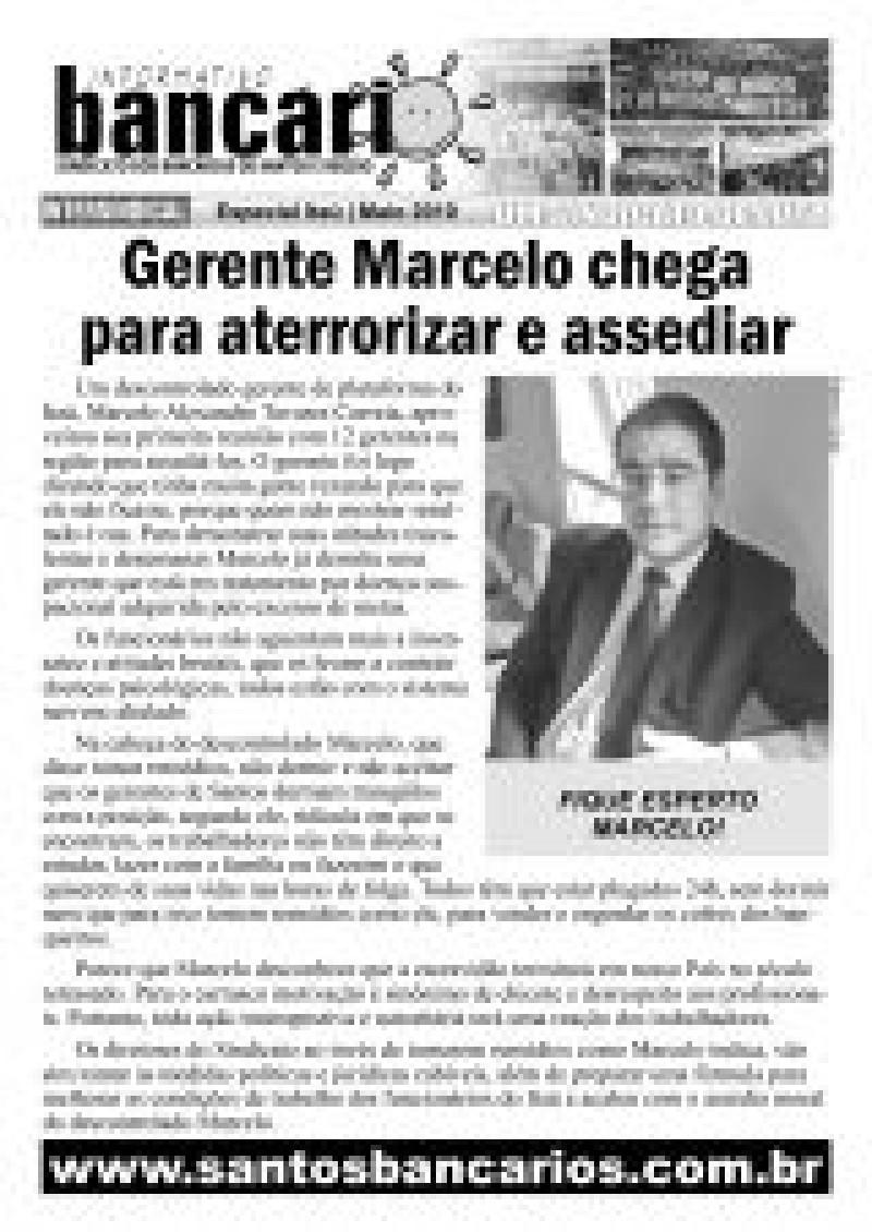 Gerente Marcelo chega para aterrorizar e assediar