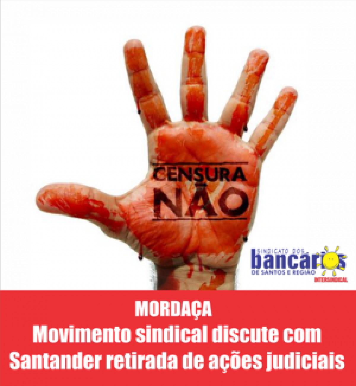 Movimento sindical discute retirada de ações judiciais com Santander nesta sexta