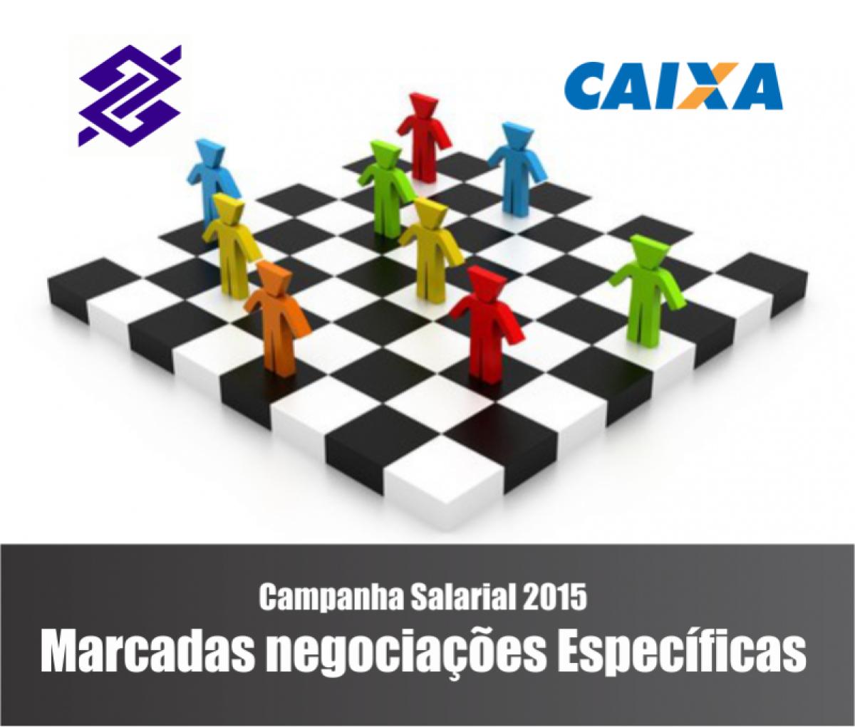Marcadas negociações específicas com o Banco do Brasil e Caixa