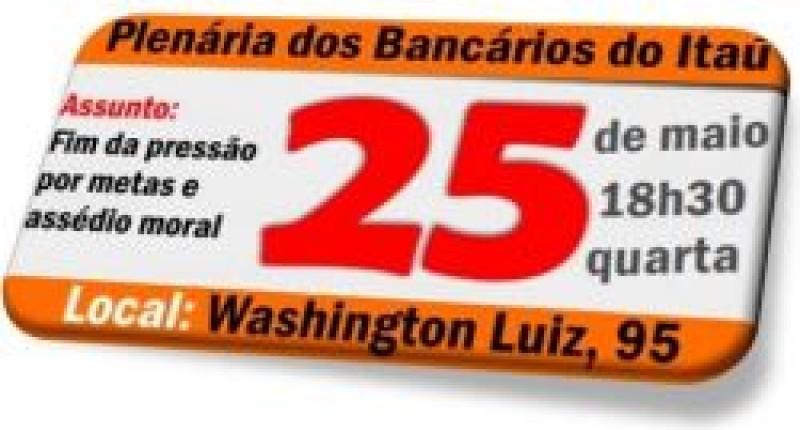 Atenção: hoje tem plenária dos funcionários do Itaú Unibanco