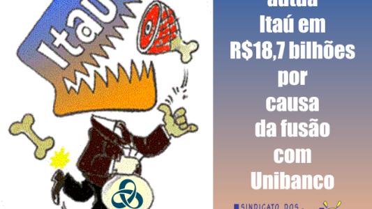 Receita autua Itaú em R$ 18,7 bilhões por causa da fusão com Unibanco
