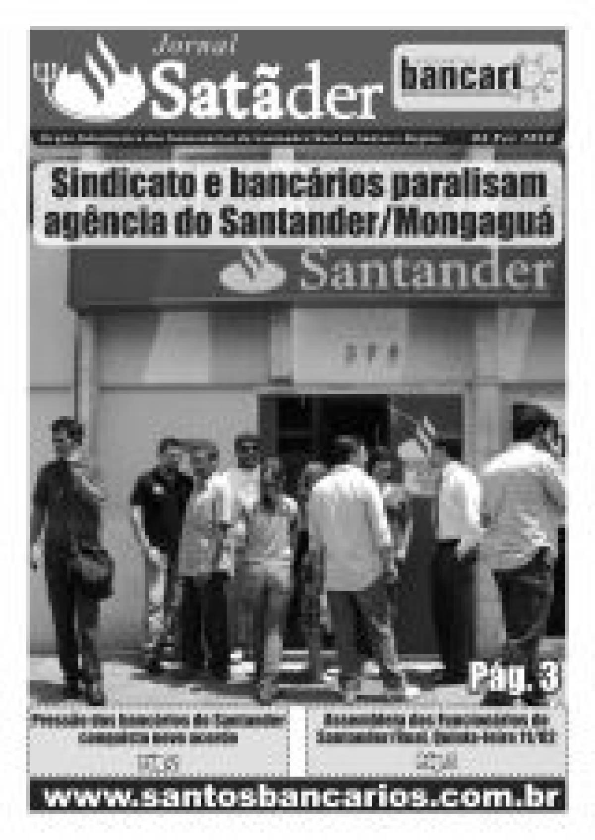 Sindicato e bancários paralisam agência do Santander Mongaguá